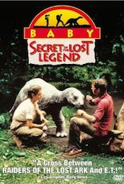 Baby, Secret Of The Lost Legend